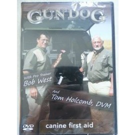 Canine First Aid by GUN DOG Magizine with Bob West and DVM Holcomb
