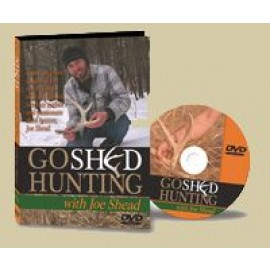 Go Shed Hunting DVD with Host Joe Shead