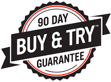 90 Day Buy & Try Guarantee
