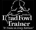 Dead fowl trainer